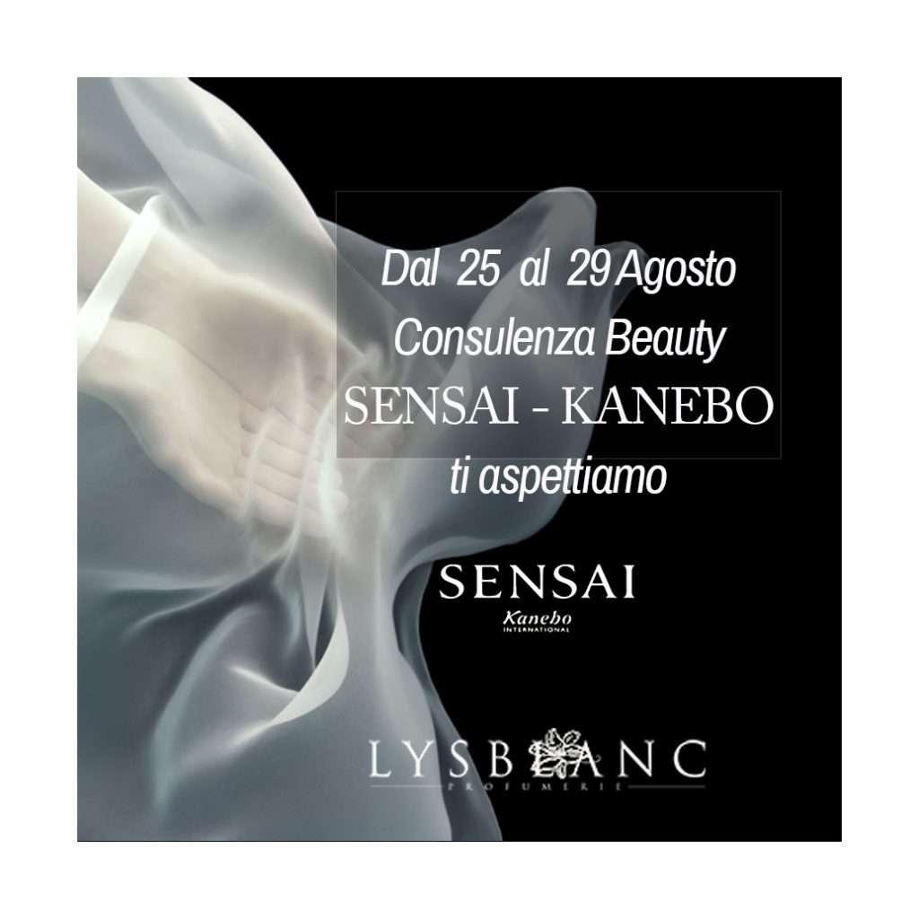 CONSULENZA BEAUTY Sensai Kanebo Dal 25 Agosto fino al 29 presso la nostra profumeria Lysblanc di Cortina potrai incontrare la consulenza Beauty del marchio Sensai Kanebo.Ti aspettiamo per farti conoscere le noità dell'estate 2020